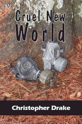 Picture of Cruel New World by Christopher R Drake