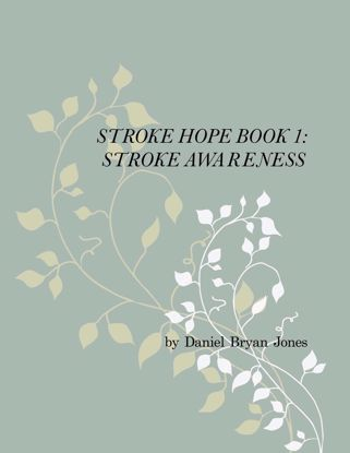 Picture of Stroke Hope Book 1:  Stroke Awareness By Daniel Jones