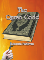 Picture of The Quran Code By Mustafa Pehlivan