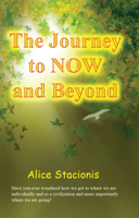 Picture of The Journey to Now and Beyond by Alice Stacionis