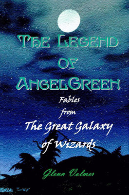 Picture of The Legend of AngelGreen by Glenn Volmer
