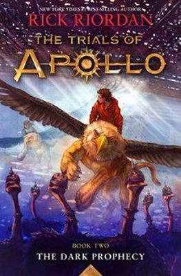 Picture of the Trials of Apollo - The Dark Prophecy - Book Two By Rick Riodan