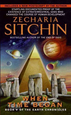 Picture of When Time Began ( Earth Chronicles #05 ) by Zecharia Sitchin
