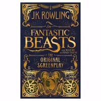 Picture of Fantastic Beasts and Where to Find Them: The Original Screenplay by J K Rowling
