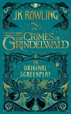 Picture of Fantastic Beasts: The Crimes of Grindelwald - The Original Screenplay by J K Rowling