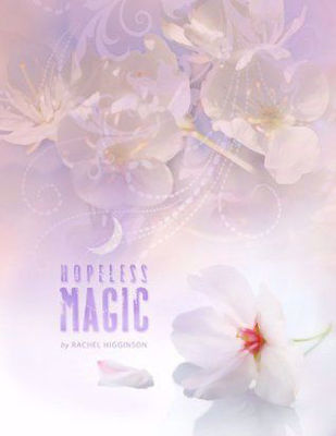 Picture of Hopeless Magic: The Star-Crossed Series by Rachel Higginson