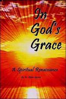 Picture of In God's Grace: A Spiritual Renaissance by Stephen Spyrison - (Steve Spyrison)