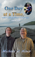 Picture of One Day at a Time, with Guillain-Barré Syndrome, and CIDP By Michael Kiser