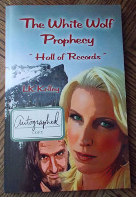Picture of The White Wolf Prophecy - Hall of Records - Book 2 - By LK Kelley