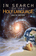 Picture of In Search of The Holy Language by Anita Meyer